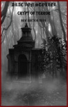 Crypt of Terror book summary, reviews and download