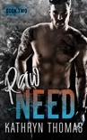 Raw Need - Book Two book summary, reviews and downlod