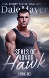 SEALs of Honor: Hawk book summary, reviews and downlod