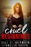 Cruel Beginnings book summary, reviews and downlod