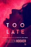 Too Late book summary, reviews and downlod