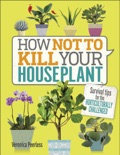 How Not to Kill Your Houseplant book summary, reviews and download