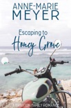 Escaping to Honey Grove book summary, reviews and downlod