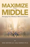 Maximize The Middle book summary, reviews and downlod