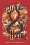 Blood & Honey book summary, reviews and download