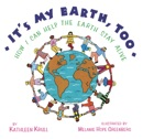 It's My Earth, Too book summary, reviews and downlod