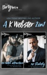 The Dirty Bits: A K Webster 2in1 book summary, reviews and downlod