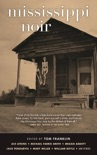 Mississippi Noir book summary, reviews and downlod