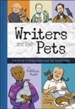 Writers and Their Pets book summary, reviews and downlod