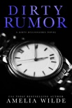 Dirty Rumor book summary, reviews and downlod