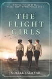 The Flight Girls book summary, reviews and download