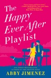 The Happy Ever After Playlist book summary, reviews and download