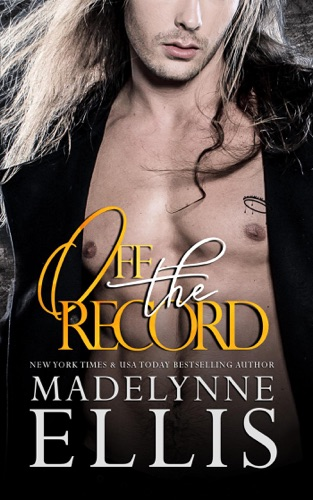 Off the Record by Madelynne Ellis E-Book Download