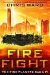 Fire Fight book summary, reviews and download