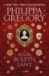 A másik Boleyn lány book summary, reviews and downlod