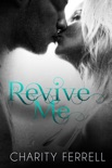 Revive Me book summary, reviews and downlod