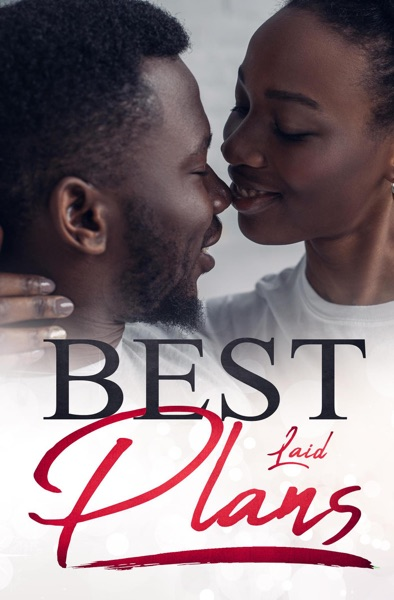 Best Laid Plans by B. Hollidae Book Summary, Reviews and E-Book Download