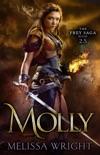 The Frey Saga: Molly book summary, reviews and downlod