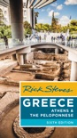 Rick Steves Greece: Athens & the Peloponnese book summary, reviews and download