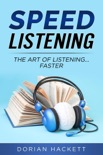 Speed Listening book summary, reviews and download