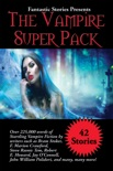 Fantastic Stories Presents The Vampire Super Pack book summary, reviews and downlod
