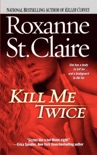 Kill Me Twice book summary, reviews and downlod