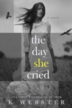 The Day She Cried book summary, reviews and downlod