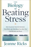 The Biology of Beating Stress book summary, reviews and download