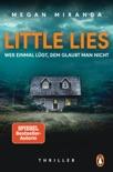 LITTLE LIES – Wer einmal lügt, dem glaubt man nicht book summary, reviews and downlod