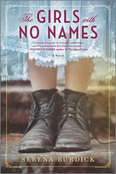 The Girls with No Names by Serena Burdick Book Summary, Reviews and E-Book Download