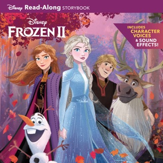 Frozen 2 Read-Along Storybook by Disney Electronic Content, Inc. book summary, reviews and downlod