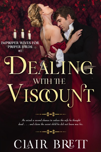 Dealing with the Viscount by Clair Brett Book Summary, Reviews and E-Book Download