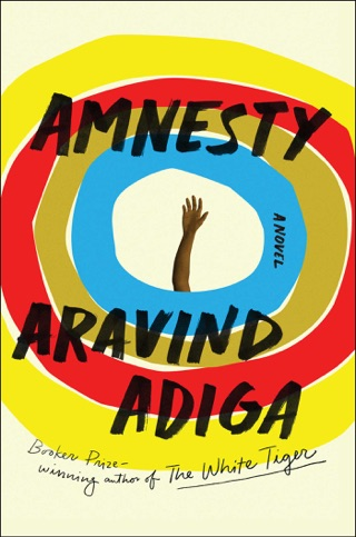 Amnesty by Aravind Adiga E-Book Download
