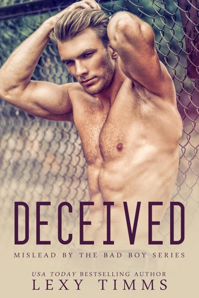 Deceived by Lexy Timms Book Summary, Reviews and E-Book Download