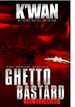 Ghetto Bastard book summary, reviews and download