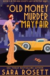 An Old Money Murder in Mayfair book summary, reviews and download