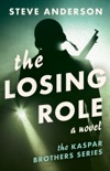 The Losing Role book summary, reviews and download