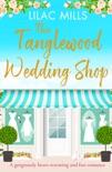 The Tanglewood Wedding Shop