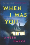 When I Was You book synopsis, reviews