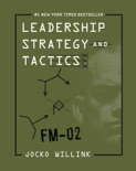 Leadership Strategy and Tactics book summary, reviews and download