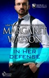 In Her Defense book summary, reviews and downlod