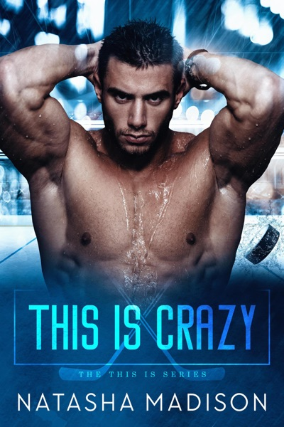 This Is Crazy by Natasha Madison Book Summary, Reviews and E-Book Download