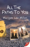 All the Paths to You book summary, reviews and download