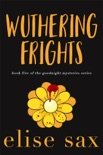 Wuthering Frights book summary, reviews and downlod