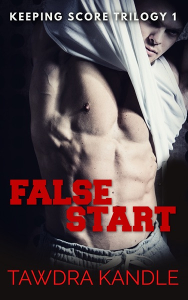 False Start by Tawdra Kandle Book Summary, Reviews and E-Book Download