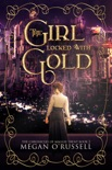 The Girl Locked With Gold book summary, reviews and downlod