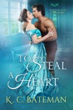To Steal A Heart book summary, reviews and download