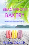 Beachfront Bakery: A Murderous Macaroon (A Beachfront Bakery Cozy Mystery—Book 2) book summary, reviews and download