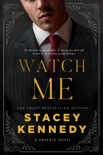 Watch Me book summary, reviews and download