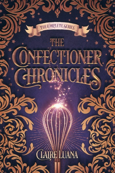 The Confectioner Chronicles by Claire Luana Book Summary, Reviews and E-Book Download